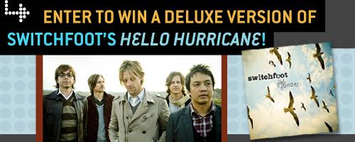 Enter to Win a Deluxe Version of Switchfoot's Hello Hurricane!