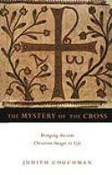Coins for the Kingdom: The Mystery of the Cross