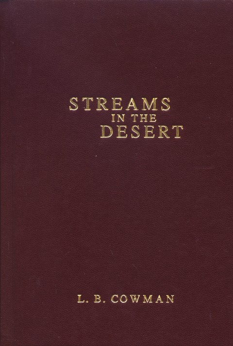 streams in the desert daily devotional by mrs charles cowman