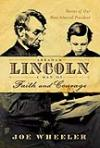 Abraham Lincoln:  A Man of Faith and Courage