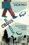 Crossroads:  Navigating Your Calling and Career