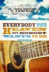 Heaven, Healing and a Side of Bluegrass