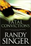 "<i>Fatal Convictions</i> Wrestles with ""Justice for All"""