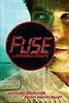 <i>Fuse</i> Unlike Other End-Times Novels