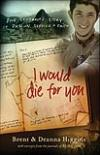 Parents Remember Son's Life in <i>I Would Die for You</i>