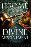 Action Moves Fast in <I>The Divine Appointment</i>