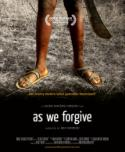Life After Rwandan Genocide Depicted in <i>As We Forgive</i>
