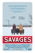Thought-Provoking <i>Savages</i> Faces Truth, Mortality