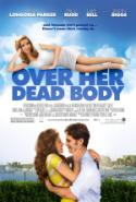 Don't Even Bother with <i>Over Her Dead Body</i>