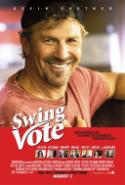 Politics Gets Some Comic Relief in <i>Swing Vote</i>