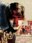 Believers Enlist Hollywood Pros <i>To Save a Life</i>