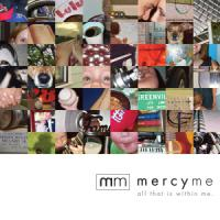 <i>All That Is within Me</i> an Exuberant Return for MercyMe