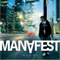 "Manafest Improves Rap-Rock Blend on ""Glory"""