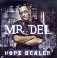 Mr. Del Stays on Trend with <i>Hope Dealer</i>