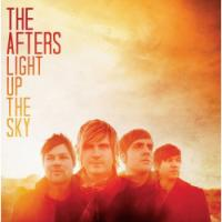 The Afters <i>Light Up the Sky</i> with Latest
