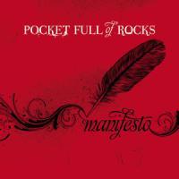 Pocket Full of Rocks' <i>Manifesto</i> Falls Short