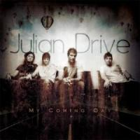 Julian Drive Debuts with <i>My Coming Day</i>