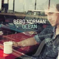 Unspoken Emotions Surface in Bebo Norman's <i>Ocean</i>