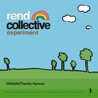 Worship Goes <i>Organic</i> on Rend Collective Experiment's Debut