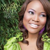 Dream Becomes Reality on Melinda Watts' <i>People Get Ready</i>