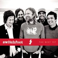Switchfoot Offers Greatest Hits on <i>The Best Yet</i>