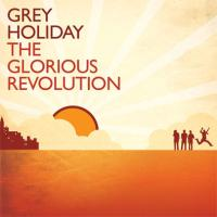 Grey Holiday Brings Fun, Focus to <i>Glorious Revolution</i>