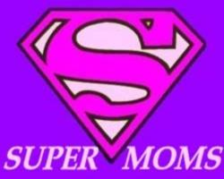 Superwoman - A Mother's Day Message