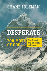Free Download: Desperate for More of God: The Heart Cry of Every Believer