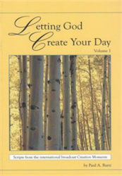 Letting God Create Your Day, Volume 1