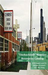 """""""Unshackled!"""" Ministry Resources Catalog"""