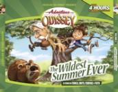 Adventures in Odyssey® #2: The Wildest Summer Ever
