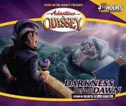 Adventures in Odyssey® #25: Darkness Before Dawn