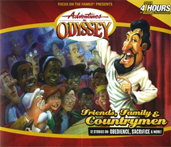 Adventures in Odyssey® #39: Friends, Family & Countrymen
