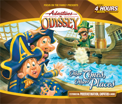 Adventures in Odyssey Album #10: Other Times, Other Places