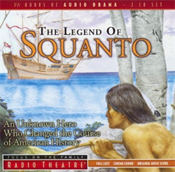 Radio Theatre: The Legend of Squanto
