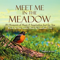 Meet Me in the Meadow (50 Moments of Music and Inspiration Just for You)