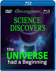 Science Discovers the Universe Had a Beginning
