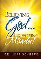 Believing God... Expecting Miracles - Series