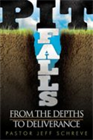 PIT FALLS: From the Depths to Deliverance series