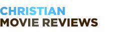 ChristianMovieReviews