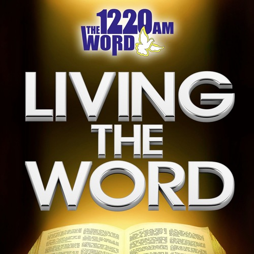 Living the Word