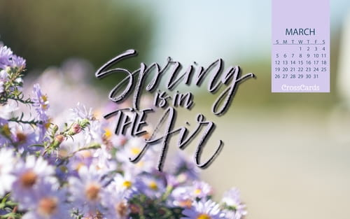 March 2017 Spring Is In The Air Desktop Calendar Free