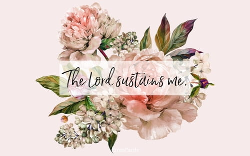 The Lord Sustains Me mobile phone wallpaper