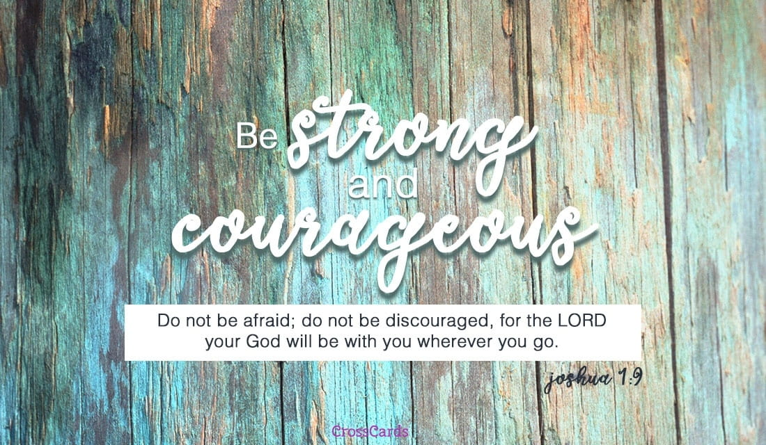 Be Strong and Courageous ecard, online card