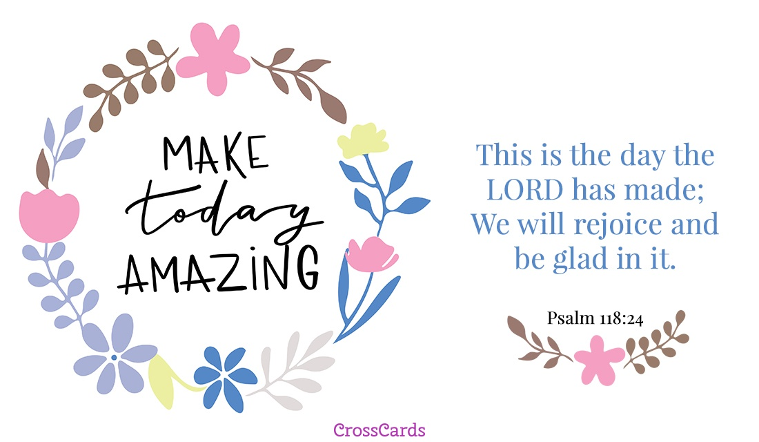 Make Today Amazing ecard, online card