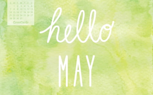May 2017 - Hello May mobile phone wallpaper