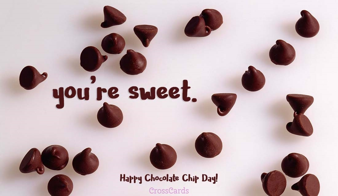 Happy Chocolate Chip Day! (5/15) ecard, online card