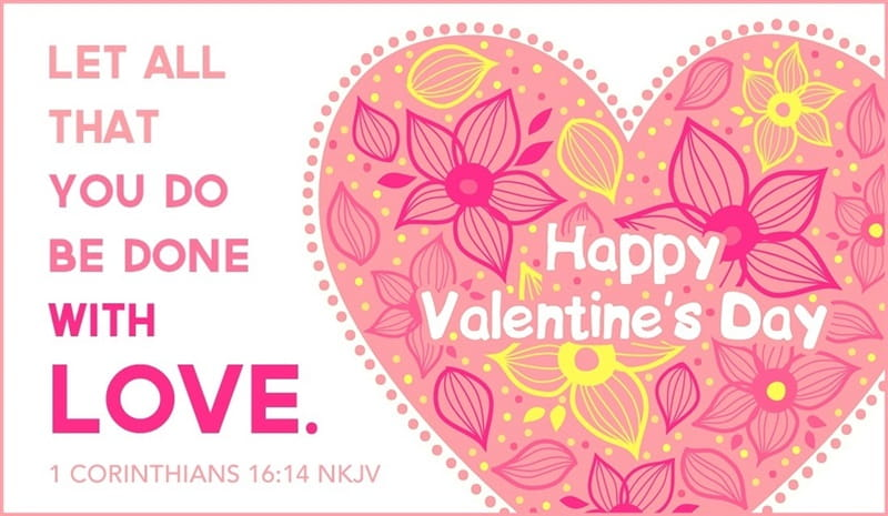 14 Beautiful Bible Verses For Valentines Day 2019 Love Scriptures
