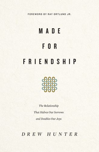 Made for Friendship book cover, what does the Bible say about Friendship