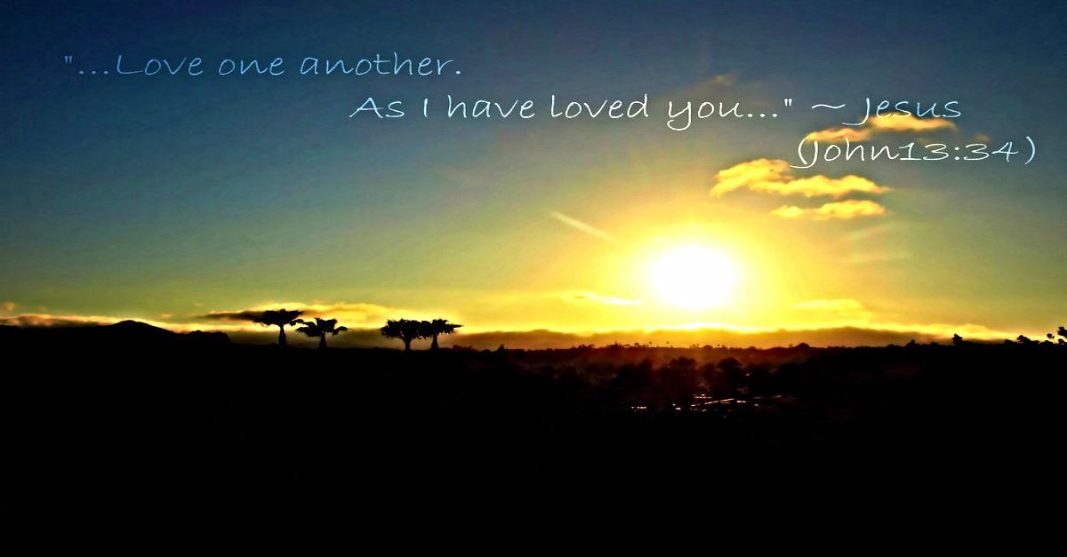 Love One Another - Inspiring Bible Verses about the Love of Jesus